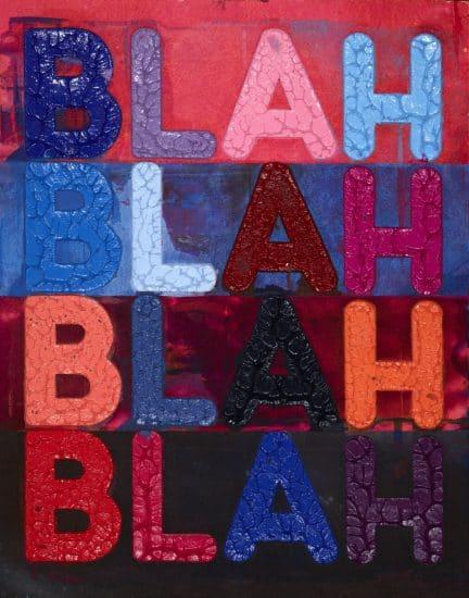Mel Bochner Monoprint, Blah, Blah, Blah, 2017