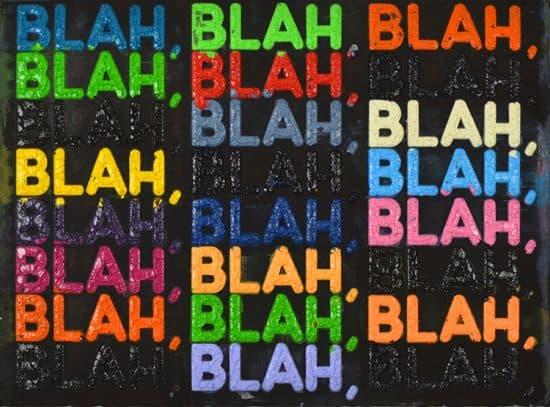 Mel Bochner Monoprint, Blah, Blah, Blah, 2019