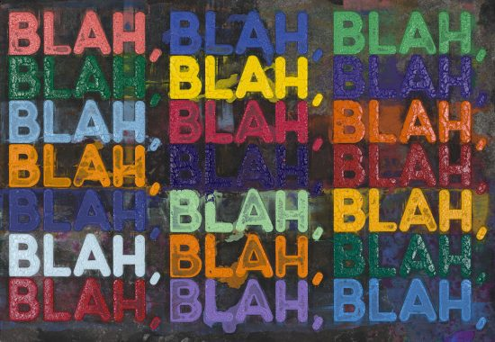 Mel Bochner Monoprint, Blah, Blah, Blah, 2020